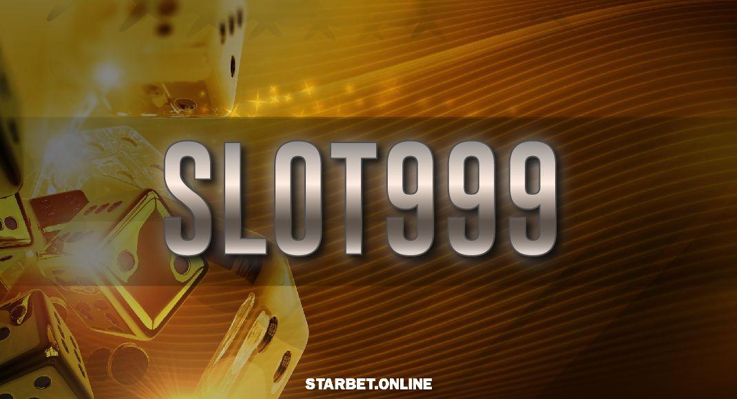 สล็อตออนไลน์ slot999 เกมสล็อต  เบอร์หนึ่ง